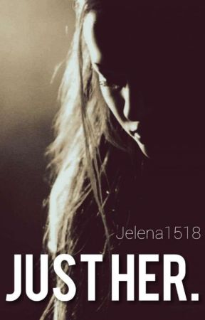 just her. by Jelena1518