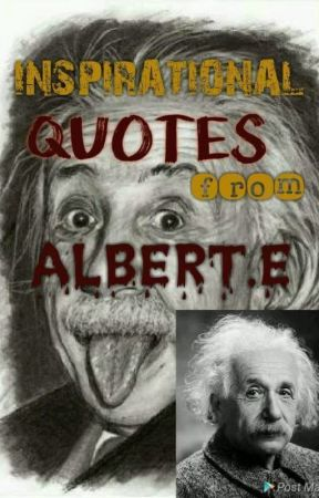 Inspirational Quotes from Albert.E by zyrrylle25