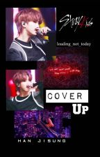 Cover Up - Stray Kids - Han Jisung ✔️ by Loading_not_today