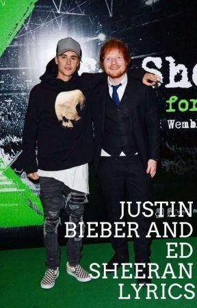 Justin Bieber Ft Ed Sheeran Lyrics Justin Bieber Ft Ed