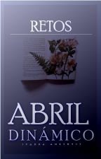 Retos Abril Dinámico by IvannaAmethyst