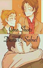 One shots Destiel y Sabriel  by ImHarleyStark