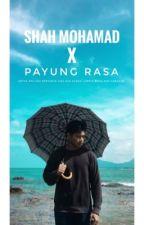 PAYUNG RASA by shahidinmohamad_