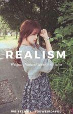 Realιѕм »« Looĸιѕм х Ғeм! Reader  by TooWeird4You
