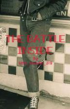 The Battle Inside by little_monster_319