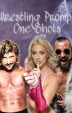 Wrestling Prompt One Shots by WantedByAmbrose