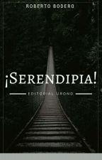 ¡Serendipia! by Robertoboderocuriel