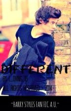 Different { Harry Styles AU fan fic } by L_oving_1D
