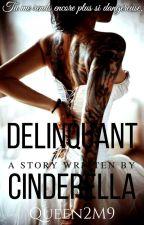 Delinquant Cinderella by Queen2M9