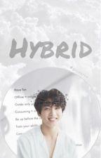 Hybrid Boy |Vkook sk ff| by Holuion