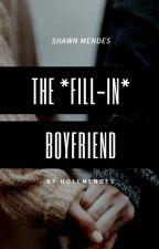 The Fill In Boyfriend |SM| by hollmendess