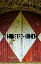 O Monstro-Homem by pietrogross