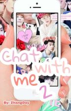 Chat with me 2 (Exo Chats) by ZhangDay