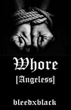 Whore [Angeless] by spaceboy716