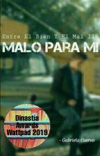 Malo Para Mi •Cornelio Vega Jr• by GABRIELADELCARMENCUE
