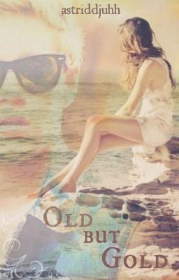 Old but gold (Dutch Niall Horan fanfiction)