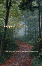 Trapped by Abbynoel1