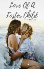 Love of a Foster Child by brittbabexo