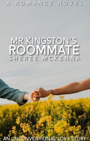 Mr Kingston's Roommate | ✓ by XFiction_GoddessX