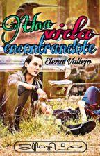 Una vida encontrándote [CV❤️] by ElenaVallejo