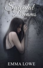 Tainted Blood: Suicidal Dreams by EmmaLoweBooks