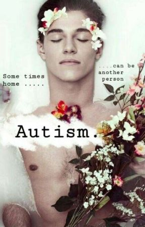 Autism. by Bedfullofroses