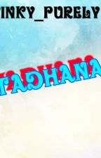 Tadhana(Completed) by winky_purely