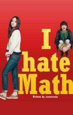 I hate MATH by whereisvanessa