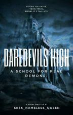 Daredevils High by Miss_Nameless_Queen