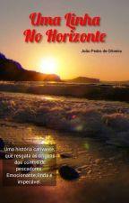UMA LINHA NO HORIZONTE  by joao_-_pedro