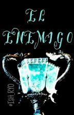 •El Enemigo• [Fred Weasley]•[Vol.2] by Natalia_PaisanoV