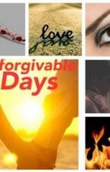 Unforgivable Days: by M3M3_247