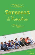 Tersesat di Ramadhan by pplvphile