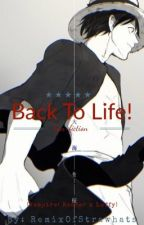 Back To Life! (Vampire! Reader x Luffy)  by RemixOfStrawhats