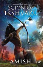 RAM - Scion Of Ikshvaku by AuthorAmishTripathi