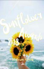 🌻Sunflower Awards 2k18🌻[CLOSED] by SunflowerAwards