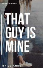 That guy is mine... by uli3anne89