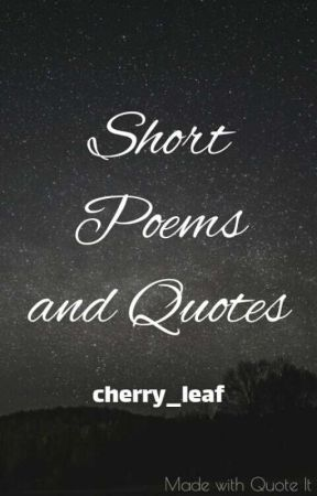 Short Poems And Quotes - Happiness - Wattpad