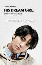 My Dream Girl JJK by Ltariq12345678