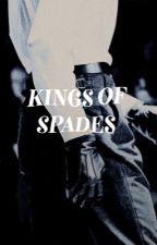 Kings Of Spades by girlhoods