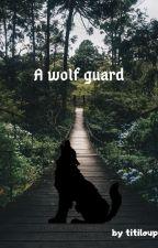 A wolf guard by titiloup