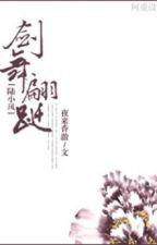 Kiếm Vũ Phiên Tiên (Lục Tiểu Phụng đồng nhân) by winter_ivy