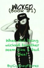 ~Wicked~ (Harry Hook ~ Book 1) by CydneyFlores