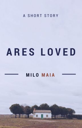 Ares Loved by MiloMaia