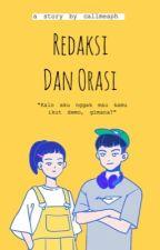 Redaksi dan Orasi by callmeaph