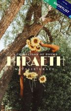 Hiraeth | II. POETRY ✓ (WATTYS SHORTLIST) by gracce-