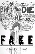 Fake by RaayrielPiu17