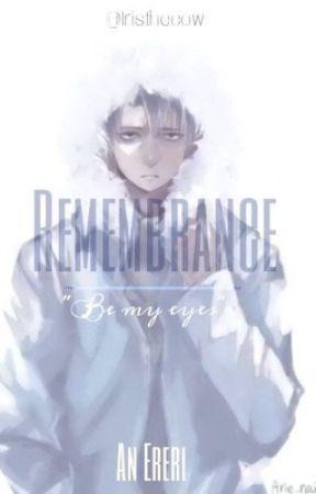 Remembrance: Future [ERERI/RIREN] by IrisTheCow