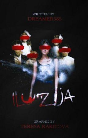 ILUZIJA by Dreamer585