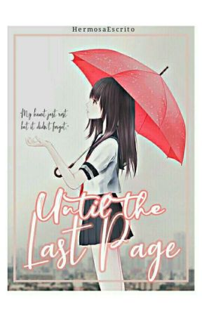 Until the Last Page  by HermosaEscrito